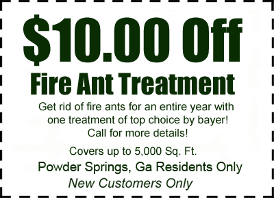 10 bucks off fire ant control in Powder Springs, GA!